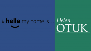 Hello My Name is Helen OTUK